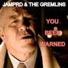 JAM P R D & THE GREMLINS - YOU'VE BEEN WARNED [OUT NOW]