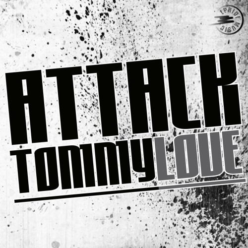 Tommy Love - Attack (Dub Mix)