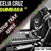 CELIA CRUZ - QUIMBARA ( KATNIP TRAX BOOTLEG )