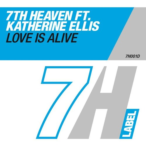 7th Heaven ft. Katherine Ellis - Love Is Alive (Original Extended Edit)