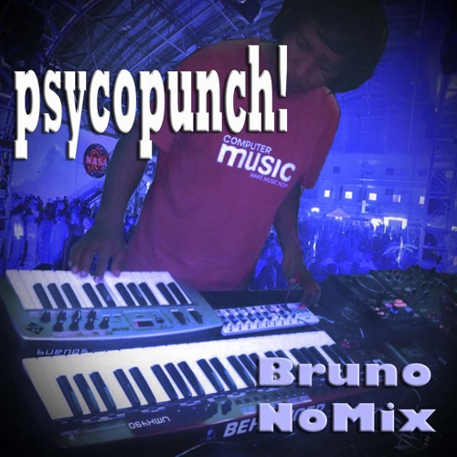 Psycopunch - BrunoNomix