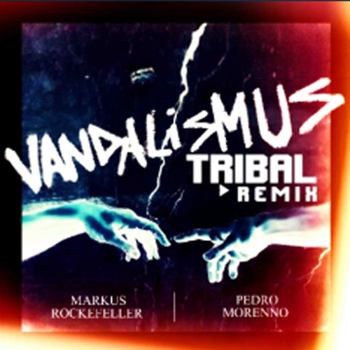Vandalismus (Tribal Remix)