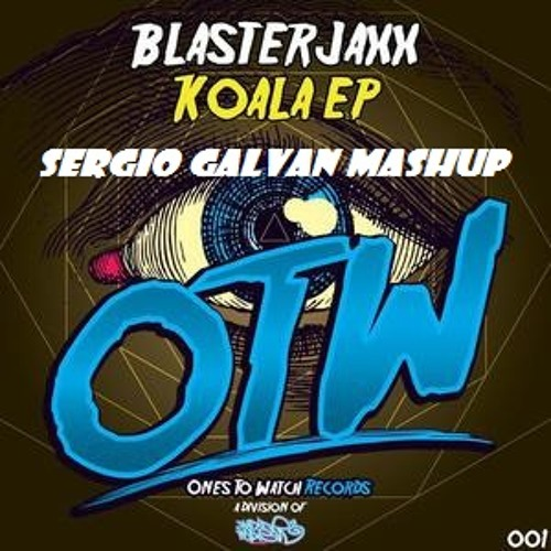 Blasterjaxx - Koala of Miami (Sergio Galvan Mashup)