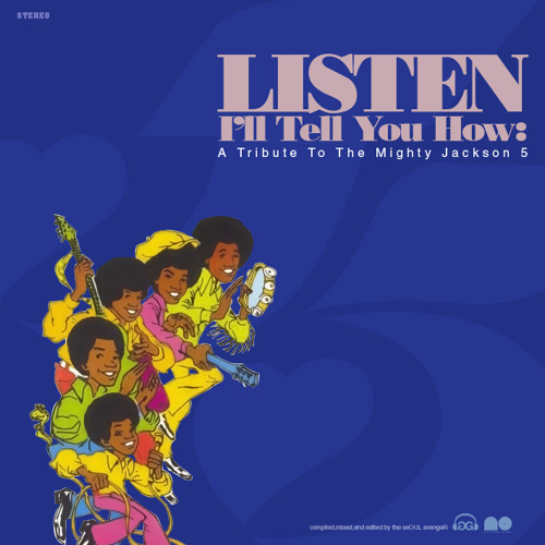 Listen I'll Tell You How: A Tribute To The Mighty Jackson 5ive