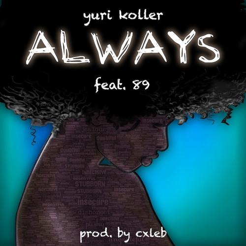 Always Feat. 89 (Prod. by Cxleb)