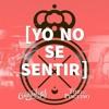The Guadaloops ft. Tino El Pingüino - Yo No Sé Sentir