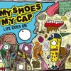 MY SHOES MY CAP / LiFE GOES ON (ALL SONGS STREAMING)