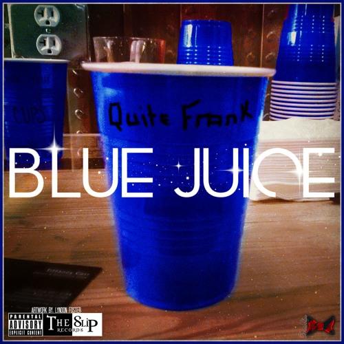 Blue Juice prod. By BraveStarr Beats
