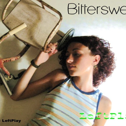 Bittersweet - LeftPlay feat Cannibaal