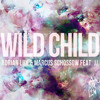 Adrian Lux & Marcus Schossow - Wild Child feat. JJ (Radio Edit)