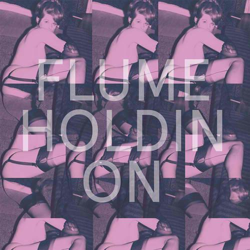 Flume - Holdin On (Kaytranada Edit)