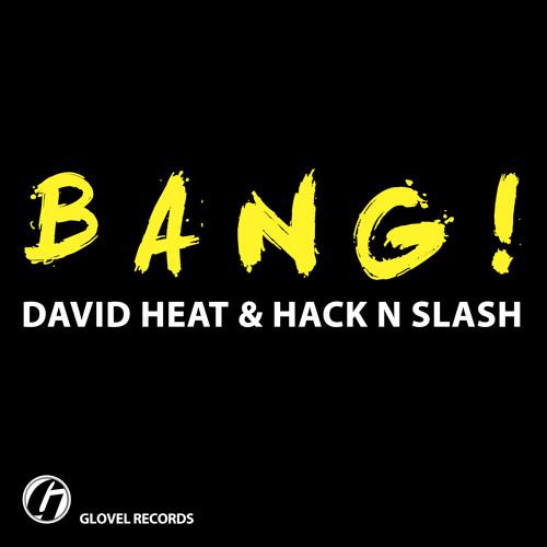 David Heat & Hack N Slash - Crunch (Original Mix) [Glovel Records]