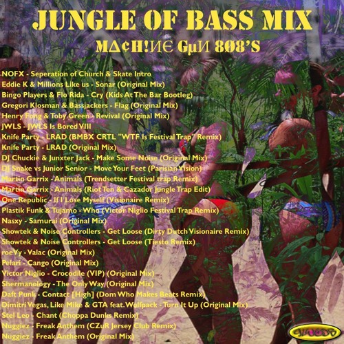 "M∆¢H!ИЄ GµИ 8Ø8's ""JUNGLE OF BASS MIX"" (ft. DJ Snake, GTA, Daft Punk, Knife Party & more)"