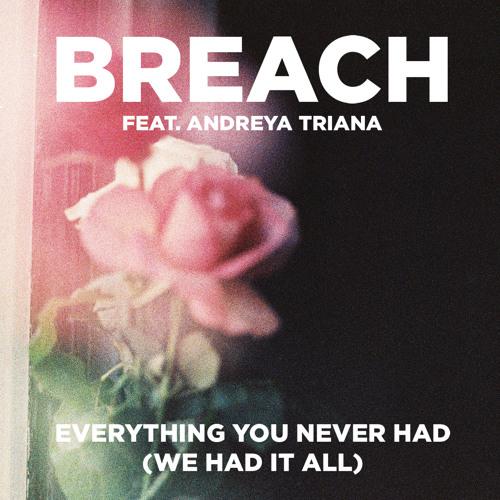Andreya Triana-Everything You Never Had