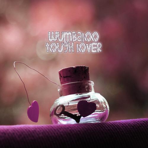 Wumbaloo - Tough Lover (Original Mix)