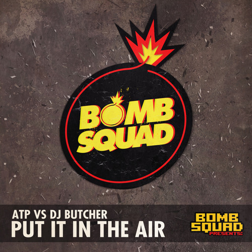 "ATP Vs DJ Butcher ""Put It In The Air"""