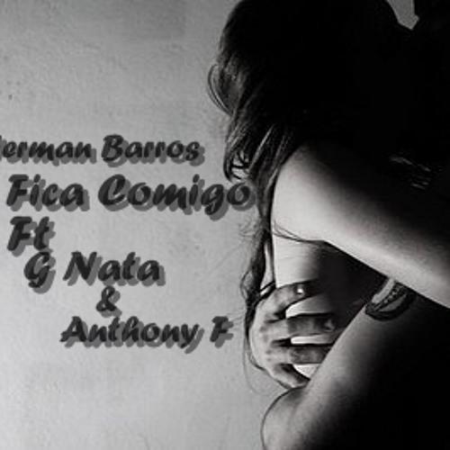 Baby fica Comigo Ft G Nata & Antony Ferreira