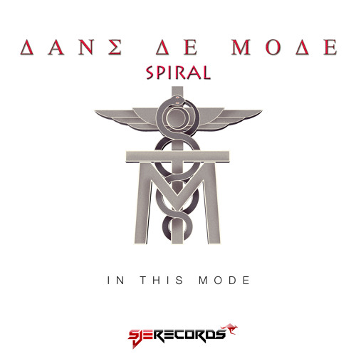 In This Mode - Spiral (Original Mix) [SJE Records]