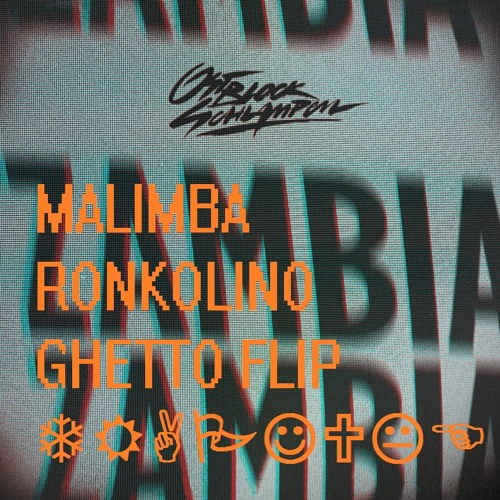 Ostblockschlampen - Malimba (Ronkolino Ghetto Flip) *CLICK BUY FOR FREE DOWNLOAD*