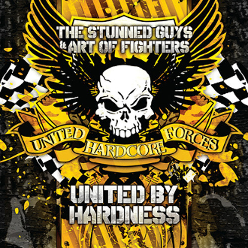 The Stunned Guys & Art of Fighters - United by hardness (Traxtorm Records - TRAX0084)