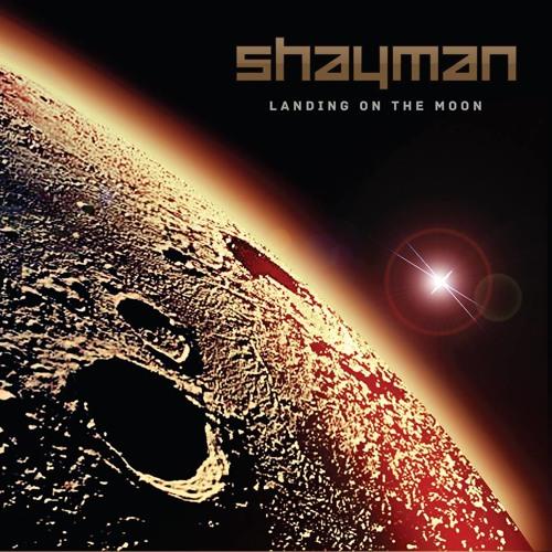 Shayman - Landing On The Moon