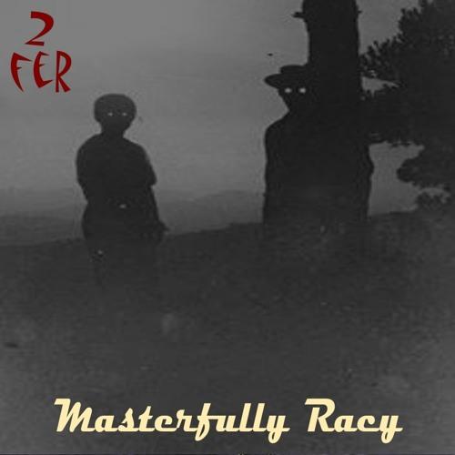 Masterfully Racy - 2fer