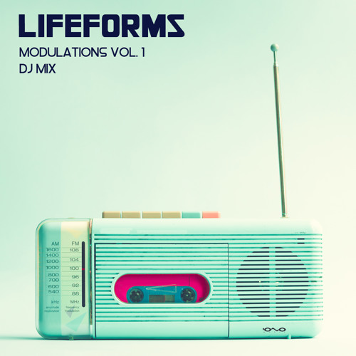 Lifeforms - Modulations Vol. 1 [Free Download]