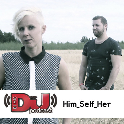DJ Weekly Podcast - Him_Self_Her
