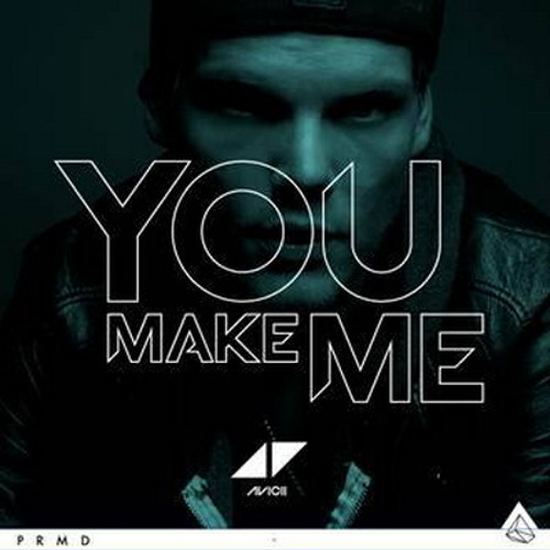 Avicii - You Make Me (Freetime Pre-Release Mix)