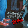 Rizzle Kicks: Lost Generation (The Collectiive Remix) [Free DL]
