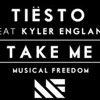 TIESTO and KYLER ENGLAND - TAKE ME (Wormhole Remix)