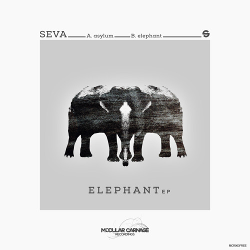 Seva - Elephant EP - Free Download