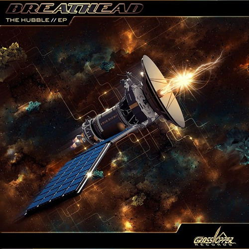 BREATHEAD & CYLON - The Hubble :: out now on Grasshopper Records (Breathead - The Hubble // EP)