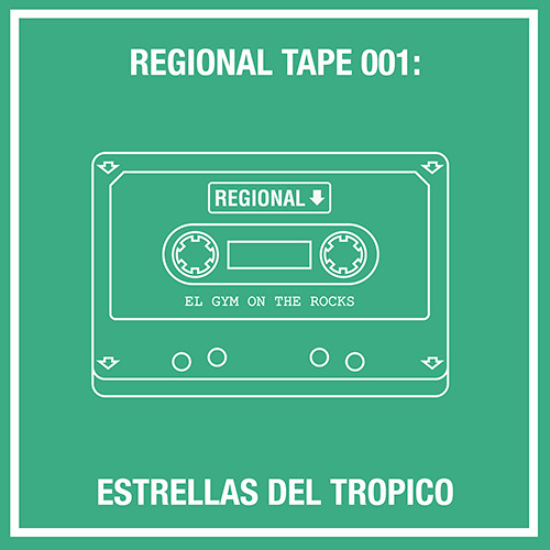 Regional Tape 001: Estrellas Del Trópico