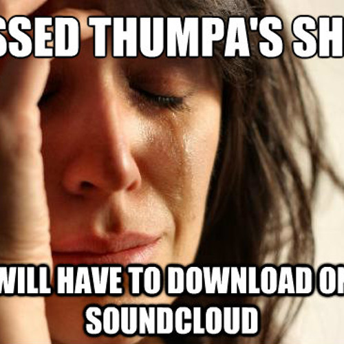 Thumpa - Freeformaniacs Show Aug 2013 (Brand New Freeform)