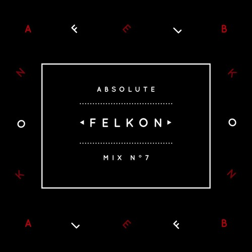 Absolute Mix n°7 - Felkon