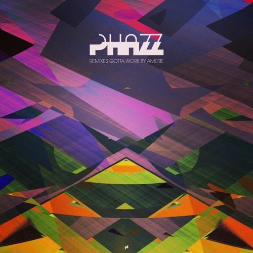 Amerie - Gotta Work (Phazz Remix)
