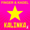FINGER & KADEL - Kalinka (Original Mix) (Snippet)