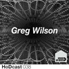 Greg Wilson - House of Disco Guestmix - Live at Oval Space 24.08.13