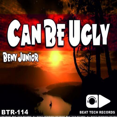 Beny Junior - Can Be Ugly ( JonnyKnox Remix) [ BEAT TECH RECORDS ]