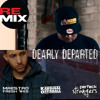 Dearly Departed (Remix) - Maestro Fresh Wes (feat. Kardinal Offishall & Perfeck Strangers)