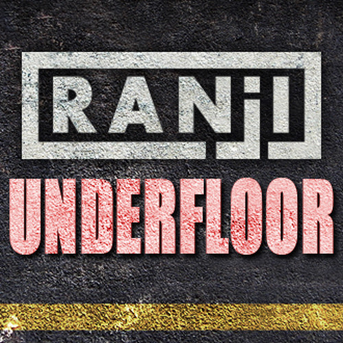 Ranji-Underfloor (In Progress)