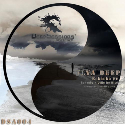 Ilya Deep - Bekanbe (Original Mix)