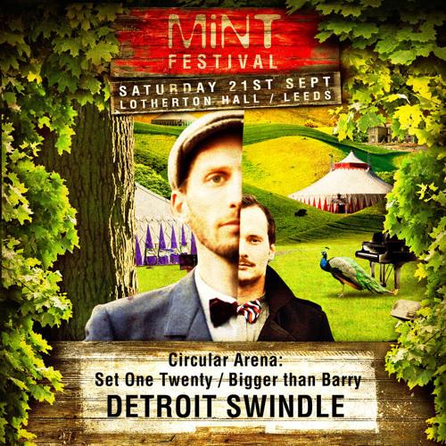 Detroit Swindle - Mint Festival Podcast #2