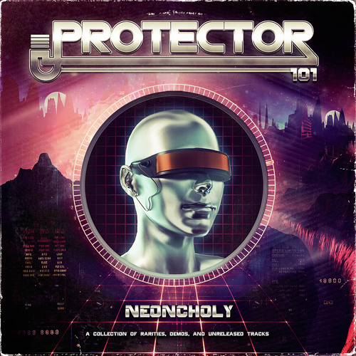 Protector 101 - Neoncholy Preview