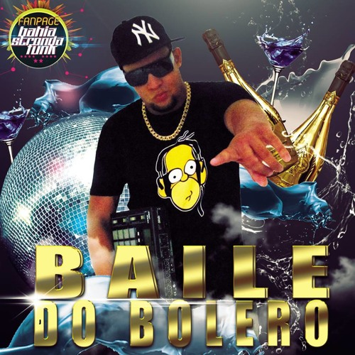 BAILE do BOLERO - Vol. 01 -  #FunkSemLimites