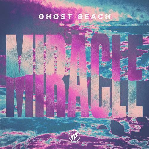"Ghost Beach - ""Miracle"" (Nathan C Remix) [Nettwerk]"