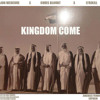 Download Kingdom Come Mp3