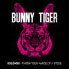 Throw your hands/ Full FX - BunnyTiger