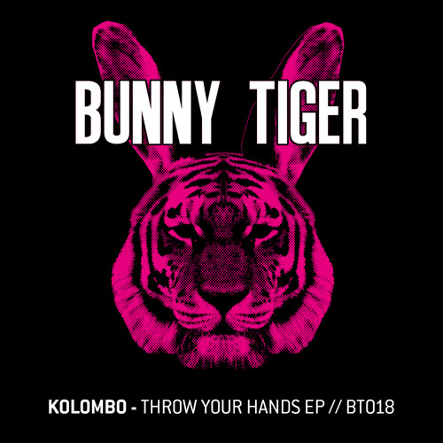 Throw your hands/ Full FX - BunnyTiger